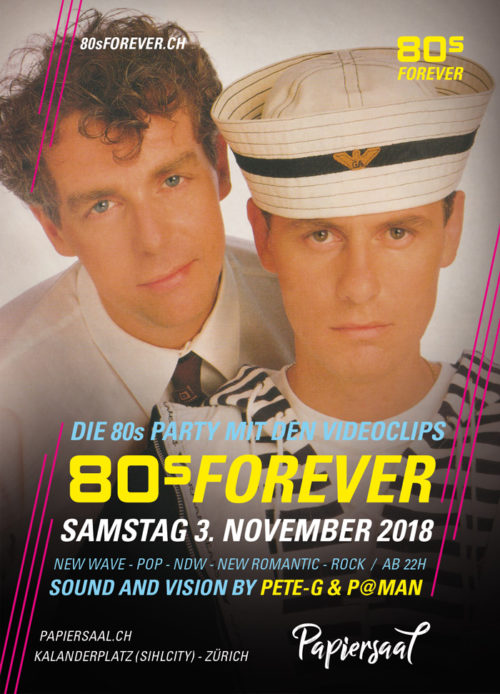 80s Forever Party 3.11.2018 Papiersaal Zürich