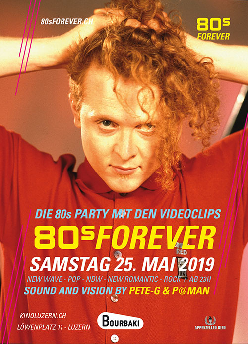 80s Forever 80er Party Bourbaki Luzern