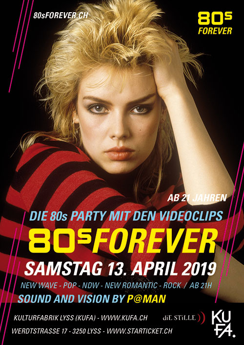80s Forever KuFa Lyss 80er Party