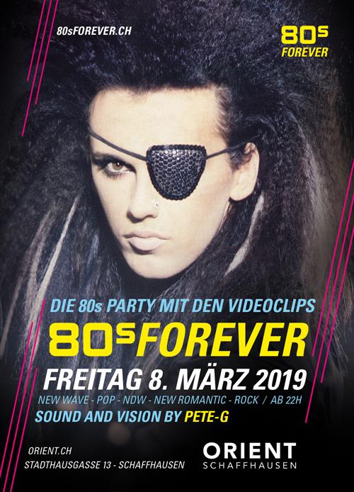 80s Forever 8.3.2019 Orient Schaffhausen 80er Party