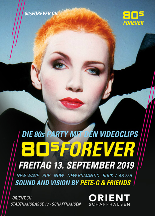 80s Forever Party Orient Schaffhausen 13.9.2019 80er Party
