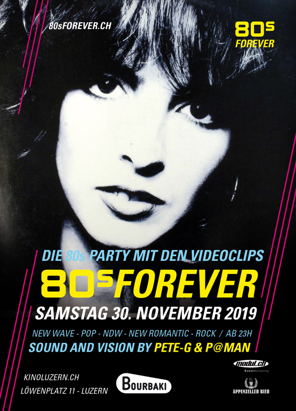 80s Forever Party 30.11.2019 Bourbaki Luzern