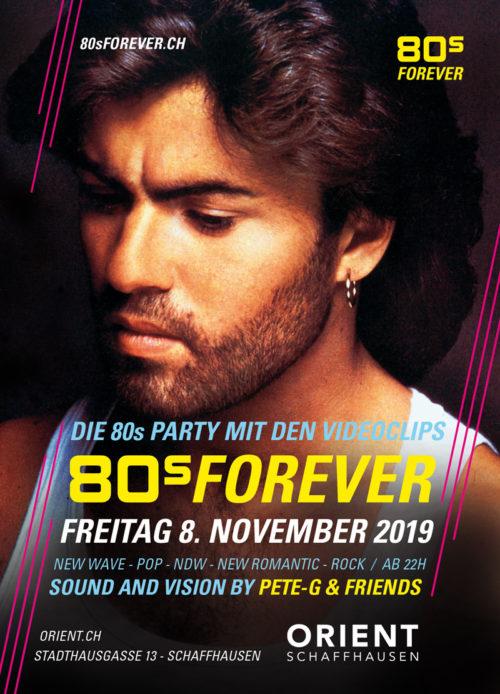 80s Forever Orient Schaffhausen Freitag 8. November 2019