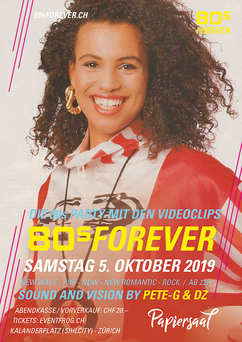 80s Forever 80s Party 5.10.2019 Papiersaal Sihlcity Zürich 80s