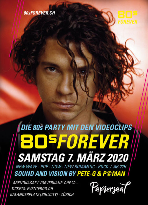 80s Forever 7. März 2020 80er Party Papiersaal Sihlcity Zürich